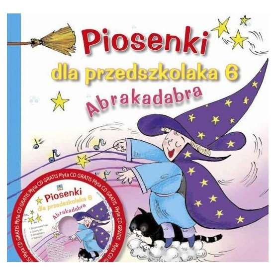 Piosenki dla przedszkolaka cz. 6. Abrakadabra