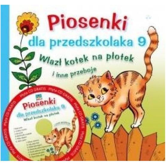 Piosenki dla przedszkolaka 9 Wlazł kotek na płotek