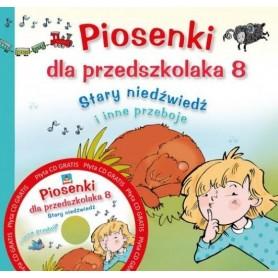 Piosenki dla przedszkolaka 8. Stary niedźwiedź i inne piosen