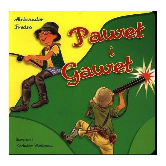 Paweł i Gaweł - książeczka dla dzieci A. Fredro